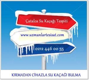 Çatalca Su Kaçağı Tespitini Kırmadan yapmaktadır.
